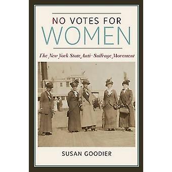Kein Stimmrecht für Frauen - die New York State Anti-Bewegung von Susa