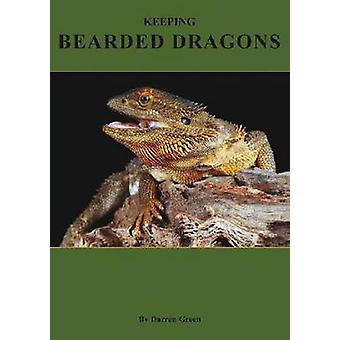 Keeping Bearded Dragons by Darren Green - 9780975820032 Book