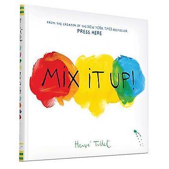 Mischen Sie es von Hervé Tullet - 9781452140575 Buch