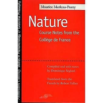Du Cours de la naturaleza - notas - Colegio de Francia por Maurice Merleau-Pont