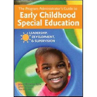 Guide de l'administrateur du programme enfance Educatio spécial