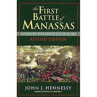 Första slaget vid Manassas: stopp för oskuld, juli 18-21, 1861
