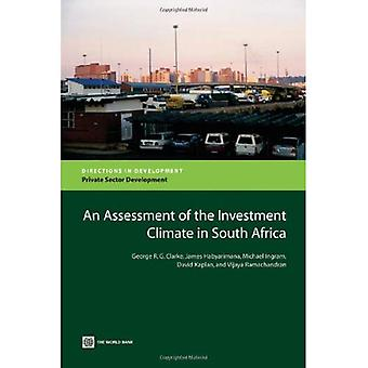 An Assessment of the Investment Climate in South Africa (Directions in Development) (Directions in Development: Private Sector Development)