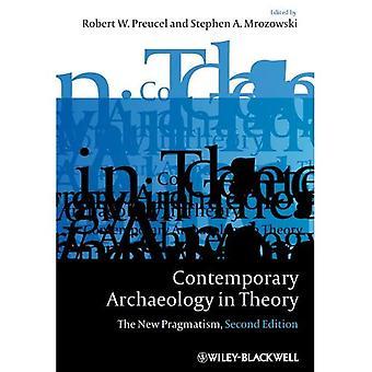 Modernen Archäologie in der Theorie: die neuen Pragmatismus