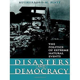 Disastri e democrazia: la politica di eventi naturali estremi