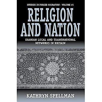 Uskonto ja valtio: Iranin paikallisia ja kansainvälisiä verkostoja Britanniassa (pakkosiirtolaisuuteen)