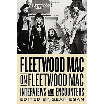 Fleetwood Mac on Fleetwood Mac: Interviews and Encounters (Musicians in Their Own Words)