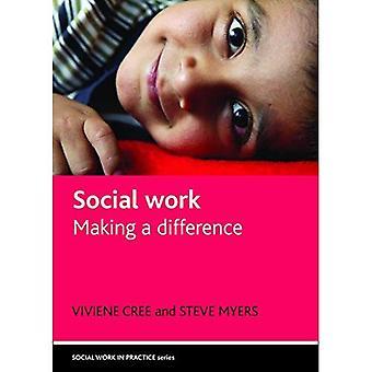 Soziale Arbeit: Making a Difference (soziale Arbeit in der Praxis)