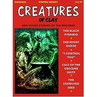 Creatures of Clay : And Other Stories of the Macabre