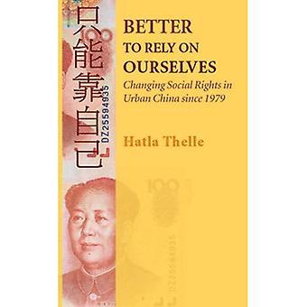 Bedre å stole på oss: endre sosiale rettigheter i Urban China siden 1979