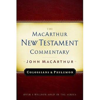 Kolosserna och Philemon (MacArthur nya testamentet kommentarserie)