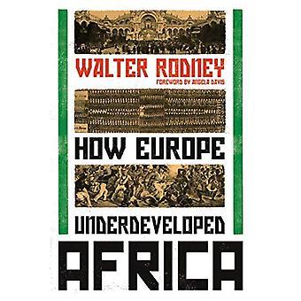 Comment l'Europe Afrique sous-développée
