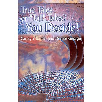 True historier eller fortellinger du velger volum 1 av Tomlin & Carolyn