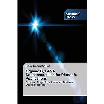 Ekologisk DyePVA nanokompositer för fotoniska tillämpningar av Pelle Svensson Eva