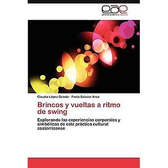 Brincos y Vueltas Ritmo de-keinu, jonka L. Pez Oviedo & Claudia