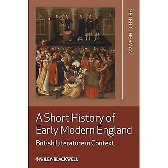 Eine kurze Geschichte der frühen modernen England: britische Literatur im Kontext