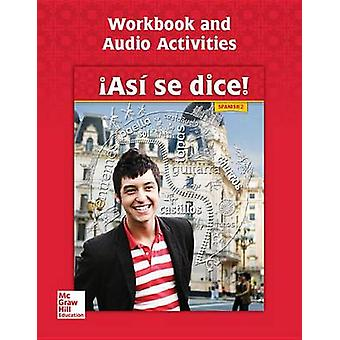 Asi Se Dice! Level 2 - Workbook and Audio Activities by Conrad Schmit