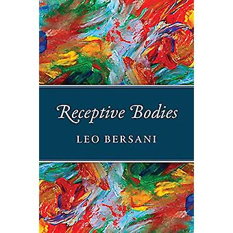 Receptive Bodies by Receptive Bodies - 9780226579764 Book