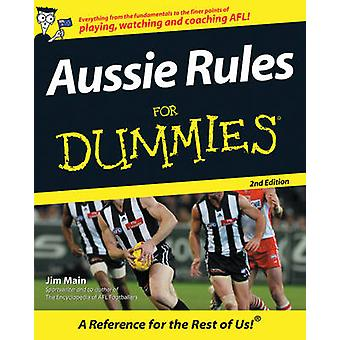 Aussie Rules for Dummies (2nd Revised edition) by Jim Main - 97807314
