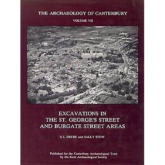 Excavations in the St. George's Street and Burgate Street Areas - v. 7