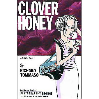 Clover Honey by Richard Tommaso - 9781560971962 Book