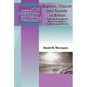 Baptism - Church & Society in England and Wales - From the Evangelical