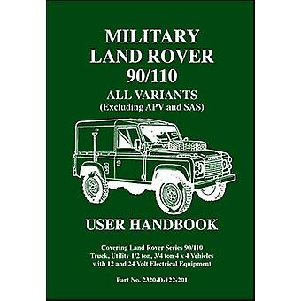Military Land Rover 90/110 User Handbook All Variants (excluding APV