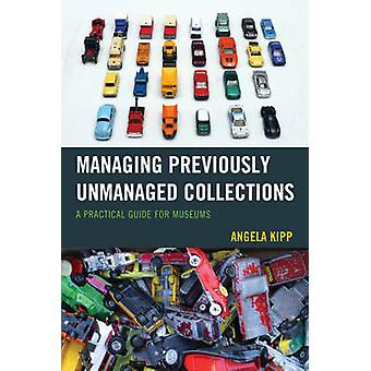 Managing Previously Unmanaged Collections - A Practical Guide for Muse