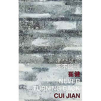 Never Turning Back by Cui Jian - 9789882370357 Book