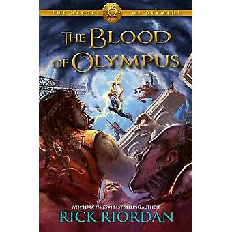 The Blood of Olympus by Rick Riordan - 9781423146735 Book