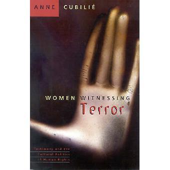 Femmes témoins de la terreur - témoignage et la politique culturelle de l'homme