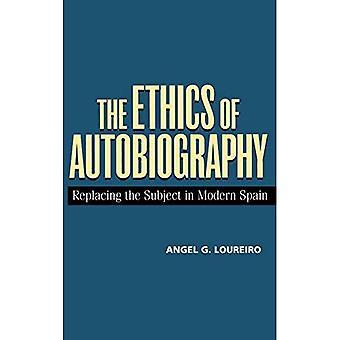 De ethiek van de autobiografie: ter vervanging van het onderwerp in Spanje