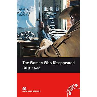 Macmillan Readers Woman Who Disappeared The Intermediate Rea