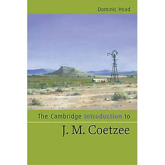 Cambridge Inleiding tot J. M. Coetzee door Dominic Head