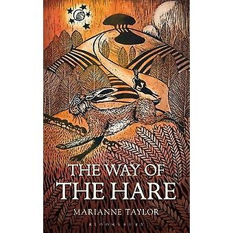 Way of the Hare by Marianne Taylor