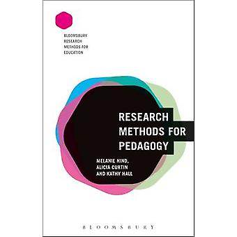 Research Methods for Pedagogy by Melanie Nind