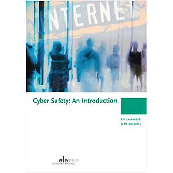 Cyber Safety  An Introduction by Edited by Rutger Leukfeldt & Edited by Wouter Stol