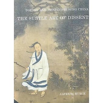 Poetry and Painting in Song China by Alfreda Murck