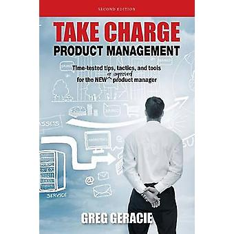 Take Charge Product Managment von Geracie & Greg