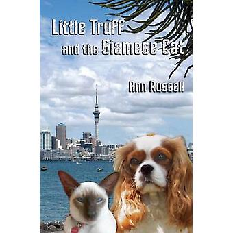 Little Truff and the Siamese Cat by Russell & Ann