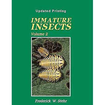 Immature Insects Vol II by Stehr