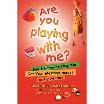 Are You Playing With Me by JashewayBryant & LeigheAnne
