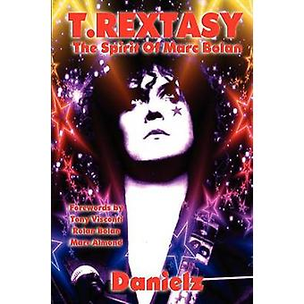 T.Rextasy  The Spirit of Marc Bolan by Danielz