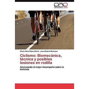 Ciclismo Biomecnica tcnica y posibles lesiones en rodilla by Rojas Galvis Efrain Alirio