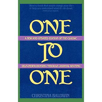 One to One SelfUnderstanding Through Journal Writing by Baldwin & Christina