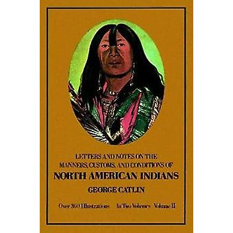 Manners - Customs - and Conditions of the North American Indians - 184
