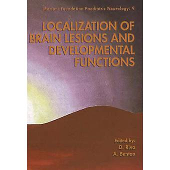 Localization of Brain Lesions and Developmental Functions by Daria Ri
