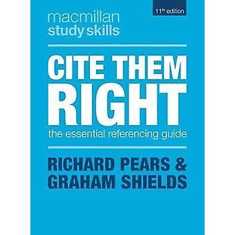 Cite Them Right - The Essential Referencing Guide by Richard Pears - 9