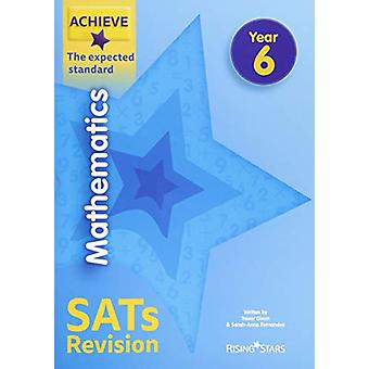 Achieve Mathematics SATs Revision The Expected Standard Year 6 by Tre