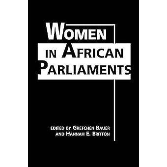 Kvinnor i afrikanska parlament av Gretchen Bauer - Hannah E. Britton -